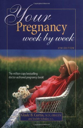 Download Your Pregnancy Week By Week 4th Edition pdf