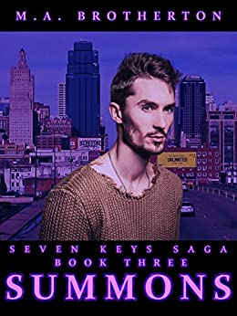 Summons: Book 3 of the Seven Keys Saga by [Brotherton, M.A.]