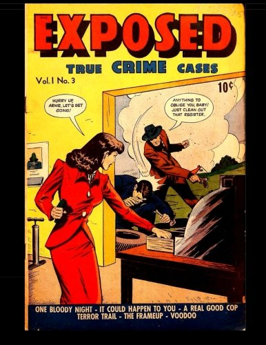 Read Online Exposed #3: Classic Comics From the 1950's ebook