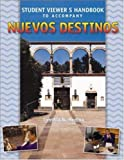 Student Viewer's Handbook to accompany Nuevos Destinos:  Spanish In Review