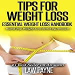 Tips for Weight Loss: Essential Weight Loss Handbook | Law Payne