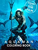 AQUAMAN Coloring Book: Scenes from the Film (2018)