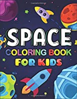Space Coloring Book For Kids: A Variety Of Space