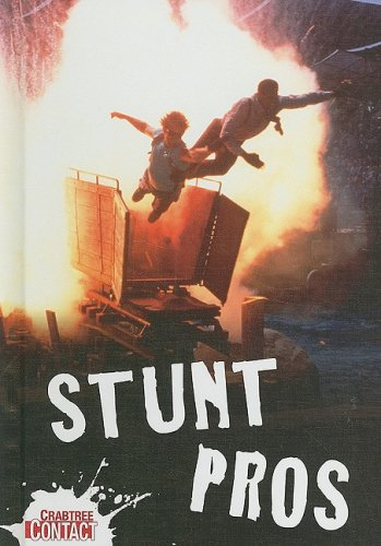 Stunt Pros (Crabtree Contact Level 1) PDF