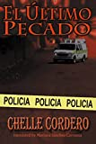 El último pecado (Spanish Edition)