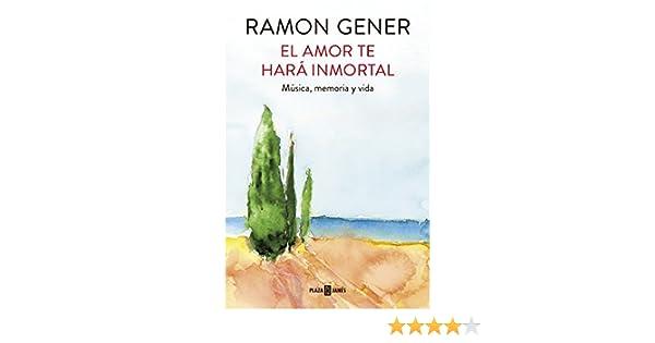 El amor te hará inmortal: Música, memoria y vida (Spanish Edition) - Kindle edition by Ramon Gener. Arts & Photography Kindle eBooks @ Amazon.com.