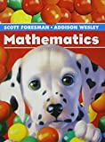 SCOTT FORESMAN MATH 2004 SINGLE VOLUME PUPIL EDITION GRADE K