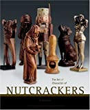 img - for The Art & Character of Nutcrackers by Arlene Wagner (2005-06-24) book / textbook / text book