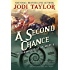 A Second Chance: The Chronicles of St. Mary's Book Three (The Chronicles of St Mary's 3)