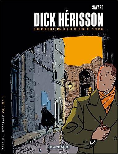 En ligne Dick Herisson - Intégrales - tome 1 - Dick Herisson - Intégrale T1 (Vol1à5) pdf