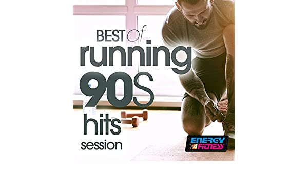 Best of Running 90S Hits Session by Various artists on ...