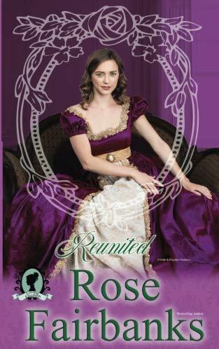 Reunited: A Pride and Prejudice Novella (Loving Elizabeth) (Volume 2)