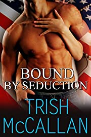 Bound By Seduction (A Red-Hot SEALs Novella Book 2)