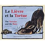 The Tortoise and the Hare (Dual-language French/English): An Aesop's Fable