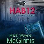 HAB 12: A Scrapyard Ship Novel | Mark Wayne McGinnis