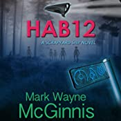 HAB 12: A Scrapyard Ship Novel | Mark Wayne McGinnis