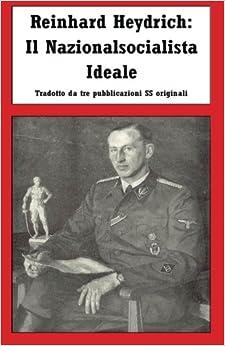 Book Reinhard Heydrich: Il Nazionalsocialista Ideale