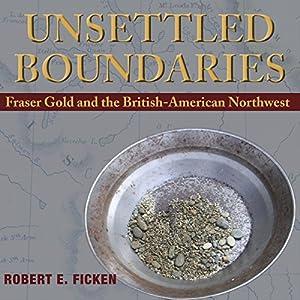 Unsettled Boundaries Audiobook