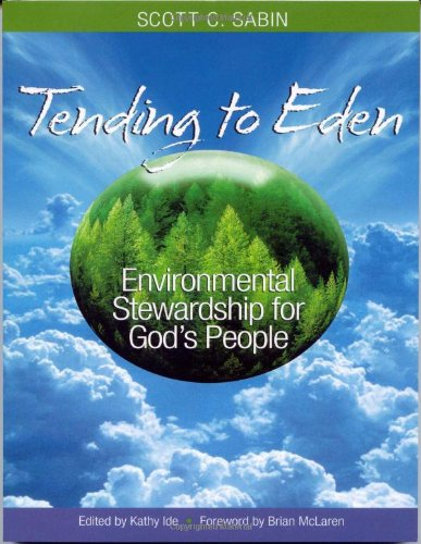 Tending to Eden: Environmental Stewardship for God's People