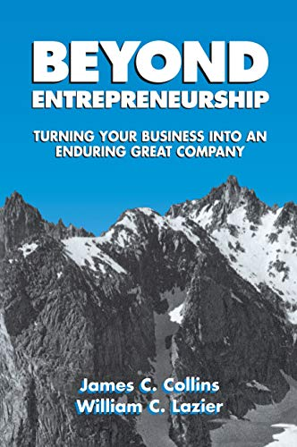 Beyond Entrepreneurship: Turning Your Business into an Enduring Great Company Paperback – January 1, 1995
