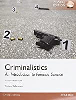 Criminalistics: An Introduction to Forensic Science, Global Edition, 11th Edition Front Cover