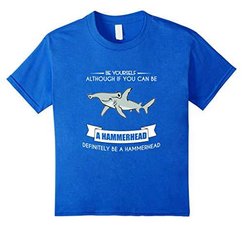 Kids BE YOURSELF HAMMERHEAD T-SHIRT FUNNY CUTE SHARK ZOO 8 Royal Blue (Cute Brother And Sister Costumes Halloween)