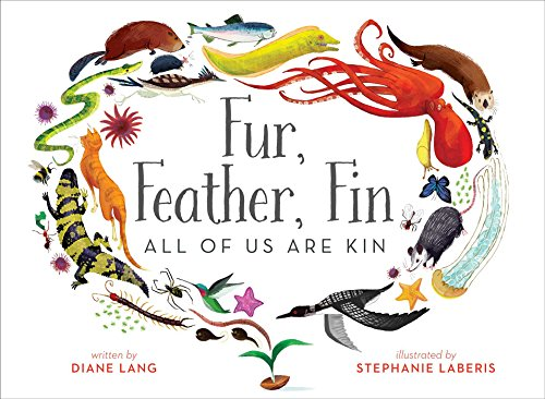 Book Cover: Fur, Feather, Fin―All of Us Are Kin