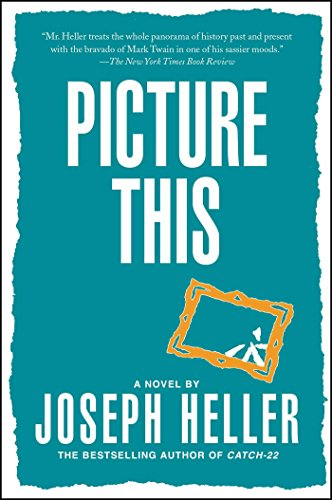 joseph heller picture this - 1