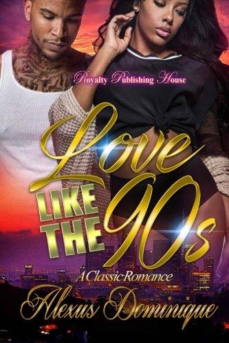 Search : Love Like The Nineties: A Classic Romance