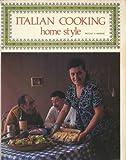 Italian Cooking, Home Style, Pauline N. Barrese, 0912656190