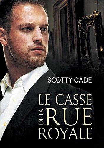 Le Casse de la Rue Royale (Les Enquetes de Bissonet & Cruz) (French Edition)