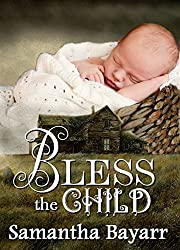 Bless the Child: Amish Mystery Suspense (Pigeon Hollow Mysteries Book 4)