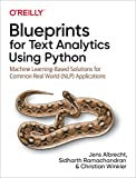 Blueprints for Text Analytics Using Python: Machine