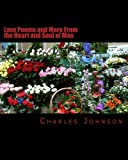 Love Poems and More from the Heart and Soul of Man, Charles Johnson, 1478211113