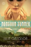 Monsoon Summer: A Novel