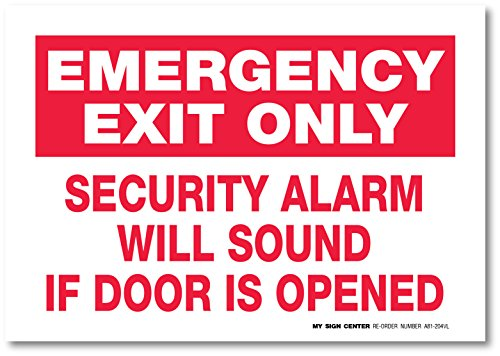 Emergency Security Alarm Opened Sign