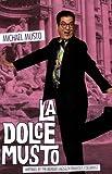 La Dolce Musto, Michael Musto, 078671879X