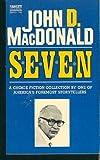 Seven, John D. MacDonald, 0449141268