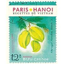 PARIS, HANOÏ : RECETTES DU VIETNAM