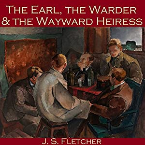 The Earl, the Warder and the Wayward Heiress Hörbuch
