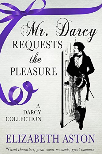 Sweet Jane Collection (Mr Darcy Requests the Pleasure: A Darcy Collection)