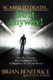 img - for Scared to Death: Do it Anyway book / textbook / text book