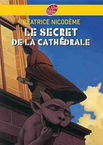 Le secret de la cathédrale par Nicodème