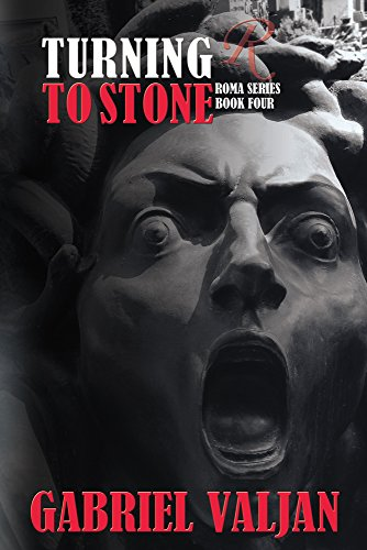 Turning to Stone (Roma Series Book 4) by [Valjan, Gabriel]