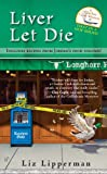 Liver Let Die, Liz Lipperman, 0425244040