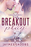 Breakout Play (The Dallas Comets Book 3)