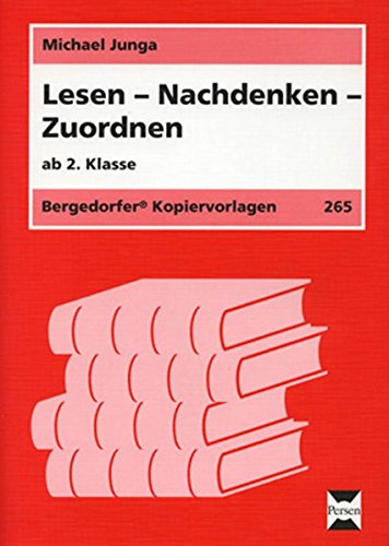 Lesen - Nachdenken - Zuordnen: 2. bis 4. Klasse