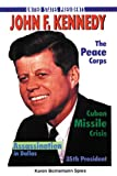 img - for John F. Kennedy (United States Presidents (Enslow)) book / textbook / text book