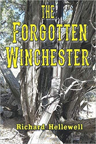 The Forgotten Winchester: Richard Hellewell: Amazon.com.mx: Libros