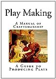 Play-Making, William Archer, 1494870509